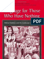 Peter_Good_Language_For_Those_Who_Have_Nothing_-_Mikhail_Bakhtin_and_the_Landscape_of_Psychiatry_Cognition_and_Language_A_Series_in_Psycholinguistics__2000.pdf