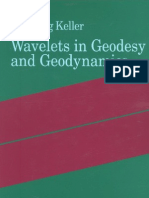 Wolfgang Keller Wavelets in Geodesy and Geodynamics 2004