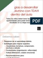 20100318 Estrategias Desarrollar Alumno TDAH Dentro Aula