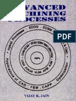 Advanced Machining Processes by Prof. Vijay Kumar Jain