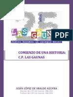 Historia Del Ceip Las Gaunas. Los Comienzos[1]