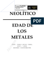 Neolítico y edades de los metales en la Península Ibérica