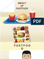 THE IMPACT OF FASTFOOD