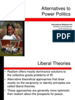 Alternatives to Power Politics