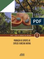 Manual 1 - Produção de Sementes de Espécies Florestais Nativas