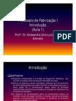 Processos de Fabricação I Fundição aula 1
