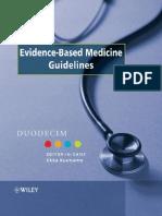 Evidence Based Medicine Guidelines