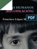 Francisco López Matas POEMAS HUMANOS (RECOPILACIÓN 4 libros) 25-3-12