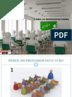 Perfil Do Professor Do Futuro