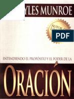 Entendiendo el Propósito y el Poder de la Oración - Dr. Myles Munroe.pdf