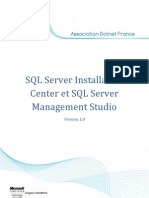 SQL Server Installation Center Et SQL Server Management Studio
