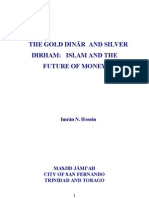 Dinar Dirham Islam and the Future of Money Shaikh Dr Imran N Hosein