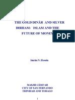 Dinar Dirham Islam and the Future of Money Shaikh Dr Imran N Hosein