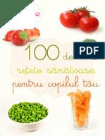 100 de Retete Sanatoase Pentru Copilul Tau
