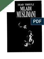 Sead Trhulj - Mladi Muslimani