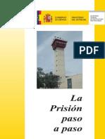 La Prision Paso a Paso