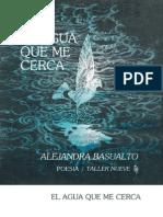 Basualto, Alejandra - El Agua Que Me Cerca