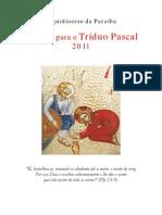 Cifras 2011 Semana Santa Triduo Pascal