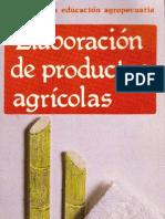 Elaboracion Productos Agricolas