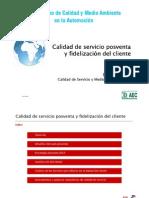 Calidad de servicio posventa y fidelización del cliente. Calidad de servicio y medio ambiente.2010