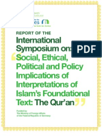 SOCIAL, ETHICAL, POLITICAL, AND POLICY IMPLICATIONS OF INTERPRETATIONS OF ISLAM'S FOUNDATIONAL TEXT