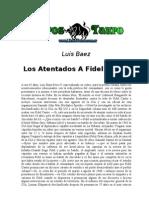 Baez, Luis - Los Atentados a Fidel Castro