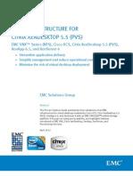 Solution - EMC VNX - NFS for XenDesktop 5.5 ( PVS ) - XenApp 6.5 - XenServer 6