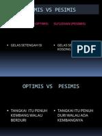 Amt 8 Optimis vs Pesimis