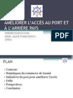 Améliorer l'accès au port et à l'arrière pays