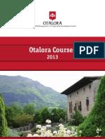 Otalora Courses 2013