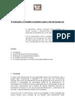 A instrução e o modelo económico para o Sul da Europa (1)