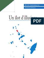 Un îlot d'llusions