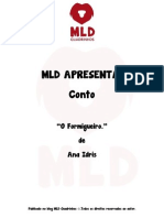 MLD Apresenta - Conto - O Formigueiro.
