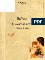 Vroon, Piet - La Seduccion Secreta