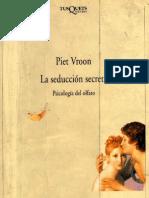 Vroon, Piet - La Seduccion Secreta