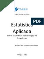APOSTILA ESTATÍSTICA APLICADA 4ª Séries Estatísticas