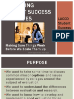 Evaluating Student Success Initiatives
