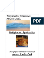 (1from Kusite to Kemetic Melanin Trails, Religion vs Spirituality Metaphysics and Inner Ventures of Amen Rastafari