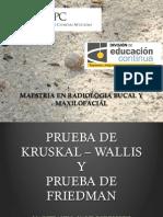PRUEBAS DE KRUSKAL - WALLIS y FRIEDMAN - DR. YALIL RODRÍGUEZ