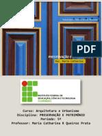 PRESERVAÇÃO E PATRIMÔNIO_Aula INTRODUÇÃO