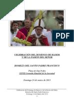 Celebración del Domingo de Ramos y de la Pasión del Señor. Santo Padre Francisco. - 24 Marzo 2013