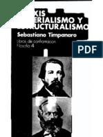 Timpanaro, Sebastiano - Praxis, materialismo y estructuralismo.pdf