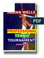 From 2013 Indian Wells Tennis Tournament