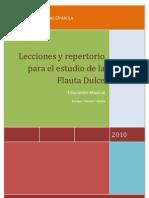 Lecciones y Repertorio Para El Estudio de La Flauta Dulce