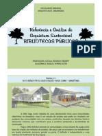 Referência e Análise de Arquitetura Sustentável - Biblioteca Pública