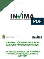 Los Nuevos Desafios Del Programa Nacional de Tecnovigilancia en Colombia