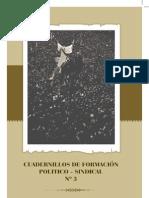 Cuardenillos de Formación Politica.-Perón.
