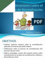 Consideraciones sobre el proceso de Normalización