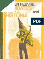 Lucien Febvre Combates Por La Historia