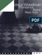 Francesca Woodman, Providence, Roma, New York